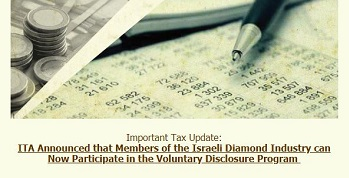 img-Important_Tax_Update:_ITA_Announced_that_Members_of_the_Israeli_Diamond_Industry_can_Now_Participate_in_the_Voluntary_Disclosure_Program